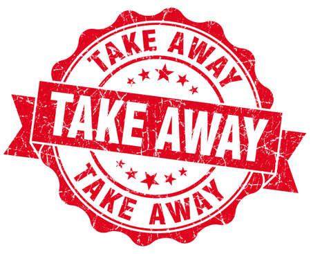 take away: take away red grunge seal isolated on white Stock Photo