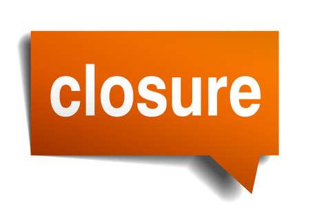 closure: closure orange speech bubble isolated on white