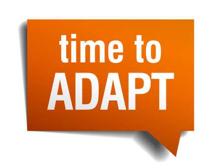 adapt: time to adapt orange speech bubble isolated on white Illustration