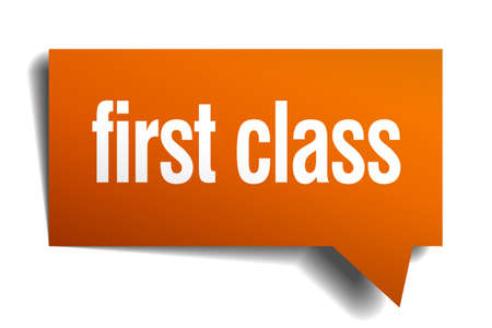 first class: first class orange speech bubble isolated on white Illustration