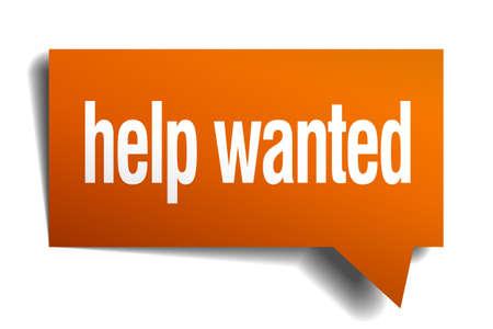 help wanted sign: ayudar a la burbuja del discurso de naranja querido aislado en blanco