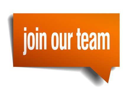 Verstärken Sie unser Team Orange Sprechblase isoliert auf weiß Standard-Bild - 36411304