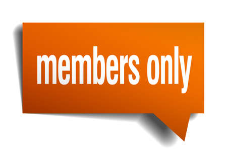 only members: members only orange speech bubble isolated on white Illustration
