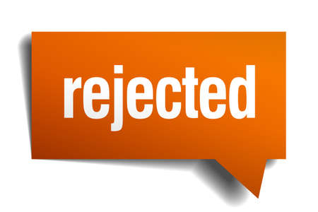rejected: rejected orange speech bubble isolated on white Illustration