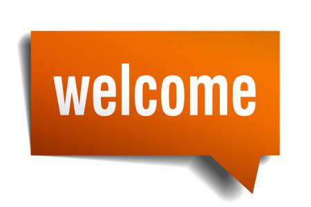 the welcome: bienvenida burbuja del discurso de naranja aislado en blanco