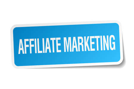 affiliate: affiliate marketing blue square sticker isolated on white