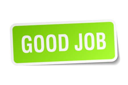 good job: good job green square sticker on white background