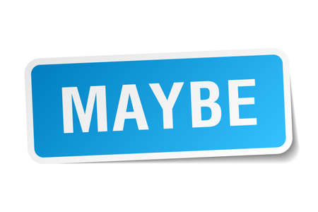 maybe: maybe blue square sticker isolated on white