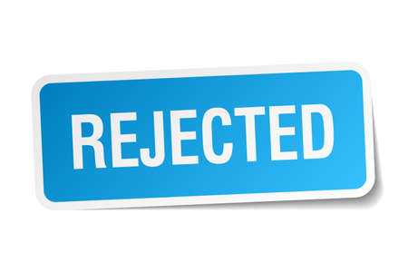 rejected: rejected blue square sticker isolated on white Illustration
