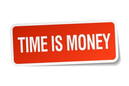 time square: time is money red square sticker isolated on white