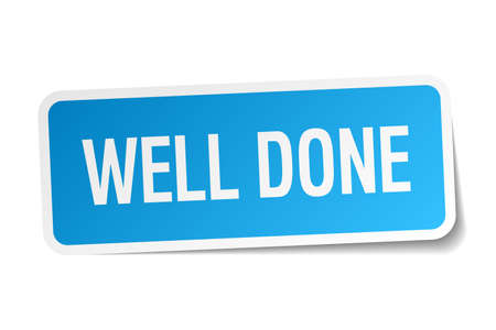 well done: well done blue square sticker isolated on white