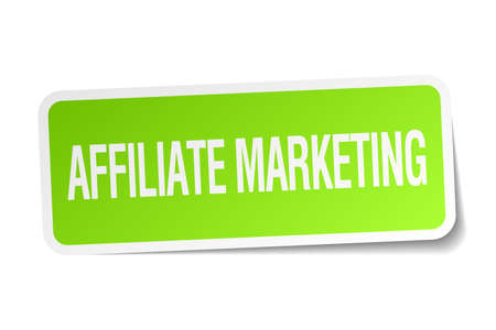 affiliate: affiliate marketing green square sticker on white background Illustration