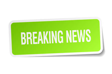 breaking news: breaking news green square sticker on white background