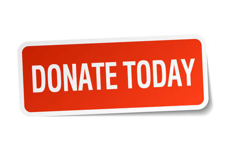 today: donate today red square sticker isolated on white