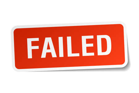 failed: failed red square sticker isolated on white