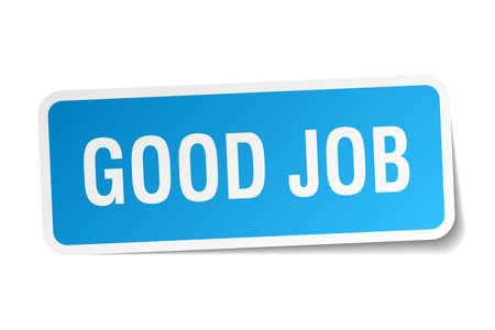 good job: good job blue square sticker isolated on white