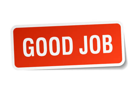 good job: good job red square sticker isolated on white
