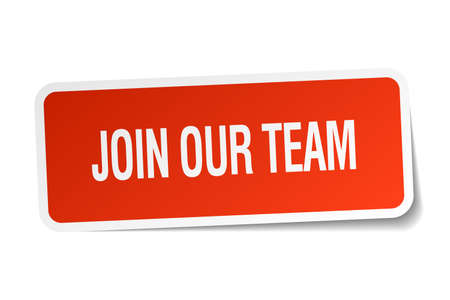 join our team: join our team red square sticker isolated on white