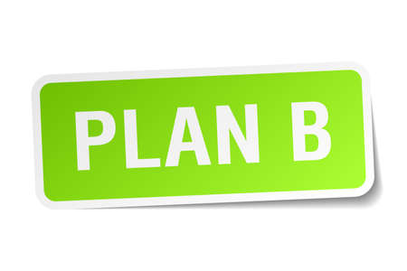 plan b: plan b green square sticker on white background Illustration