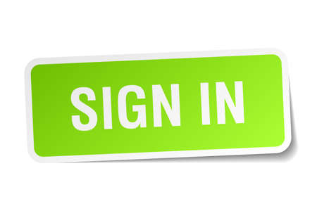 sign in: in gr�ne quadratischen Aufkleber auf wei�em Hintergrund
