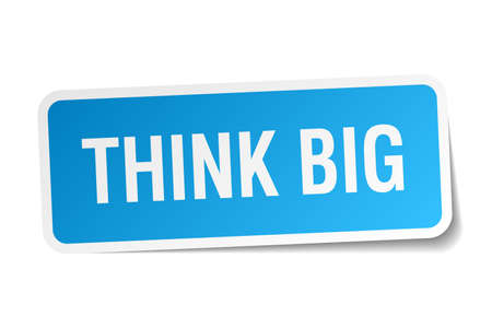 think big: think big blue square sticker isolated on white Illustration