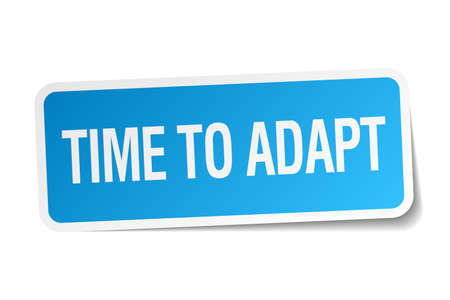 adapt: time to adapt blue square sticker isolated on white