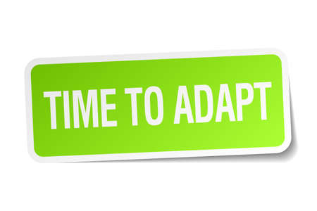 time square: time to adapt green square sticker on white background Illustration