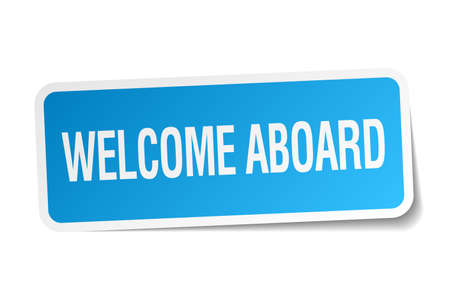 aboard: welcome aboard blue square sticker isolated on white Illustration