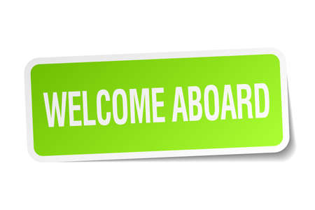 aboard: welcome aboard green square sticker on white background