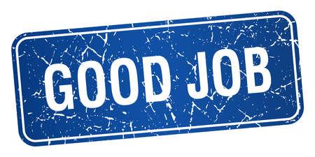 good job: good job blue square grunge textured isolated stamp Illustration