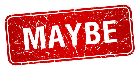 maybe: maybe red square grunge textured isolated stamp