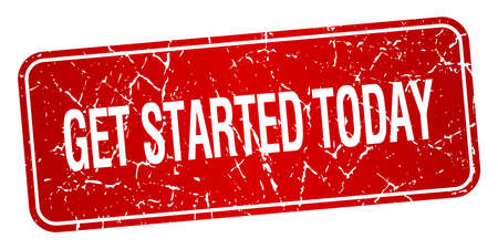 today: get started today red square grunge textured isolated stamp