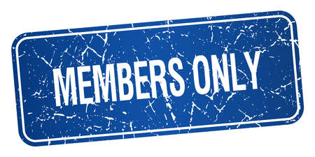 members only: members only blue square grunge textured isolated stamp Illustration