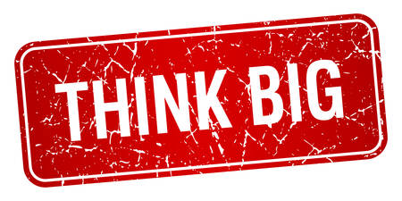 think big: think big red square grunge textured isolated stamp