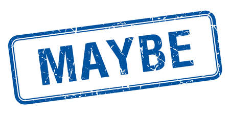 maybe: maybe blue square grungy vintage isolated stamp Illustration