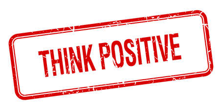think positive: think positive red square grungy vintage isolated stamp