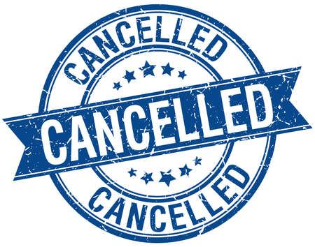cancelled stamp: cancelled grunge retro blue isolated ribbon stamp