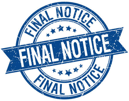 final: final notice grunge retro blue isolated ribbon stamp