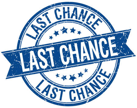 chance: last chance grunge retro blue isolated ribbon stamp