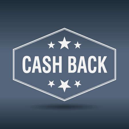 cash back: cash back hexagonal white vintage retro style label