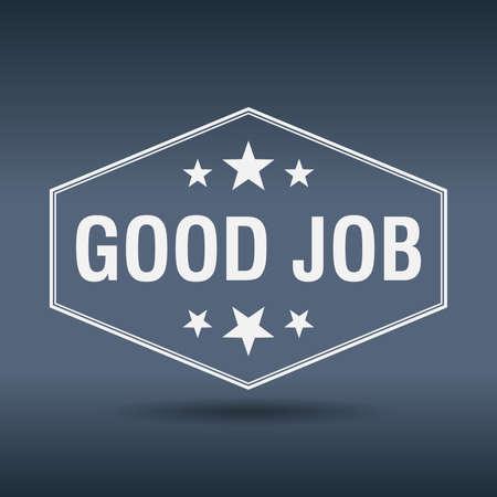 good job: good job hexagonal white vintage retro style label