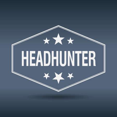 headhunter: Etichetta stile cacciatore di teste esagonale bianco annata retr� Vettoriali