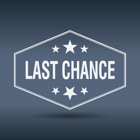 last chance: last chance hexagonal white vintage retro style label
