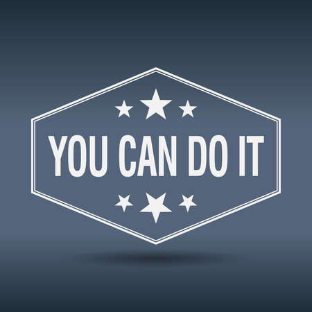 you can do it: you can do it hexagonal white vintage retro style label