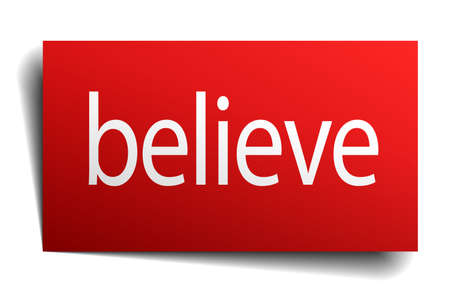believe: believe red paper sign isolated on white