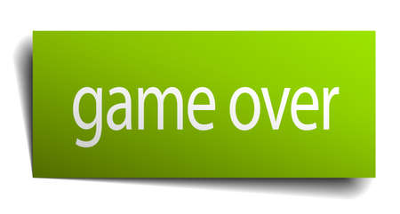 the game is over: game over green paper sign isolated on white