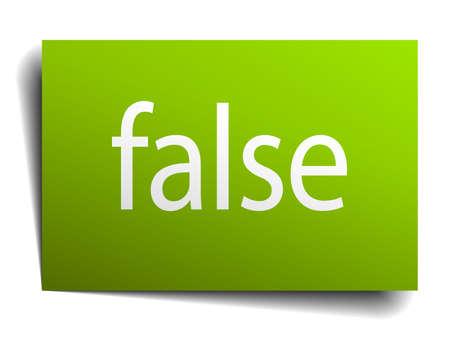 false: false green paper sign isolated on white
