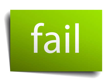 fail: fail green paper sign isolated on white