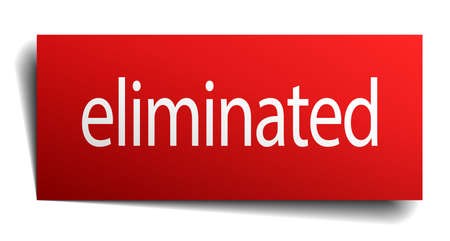 eliminated: eliminated red square isolated paper sign on white