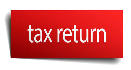tax return: tax return red paper sign on white background Illustration